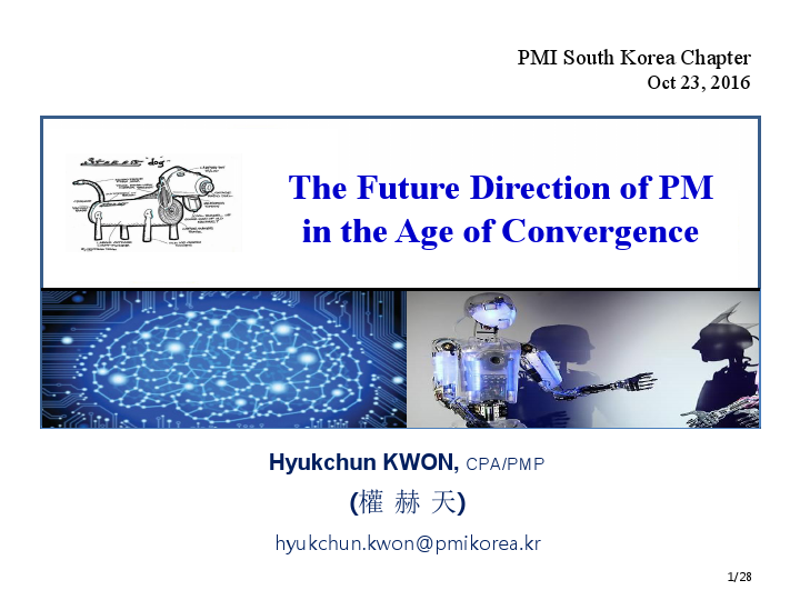 Hyukchun Kwon HC Kwon-The Future Direction of PM in the Age of Convergence
