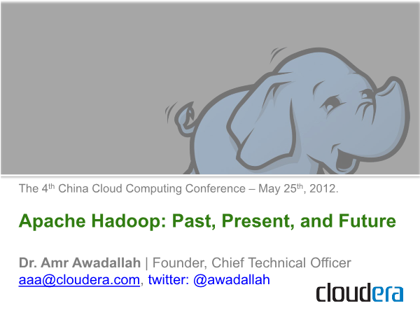 -Apache Hadoop- Past Present and Future