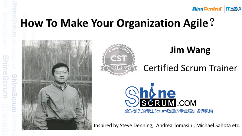 Jim-How To Make Your Organization Agile