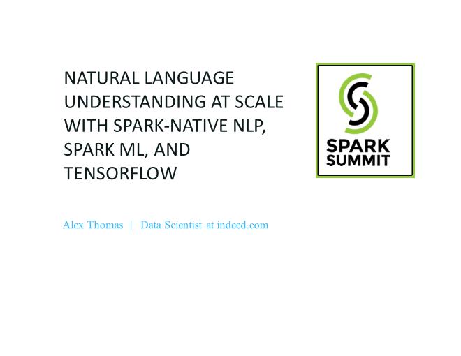 Alex Thomas-Native NLP, Spark ML, and TensorFlow
