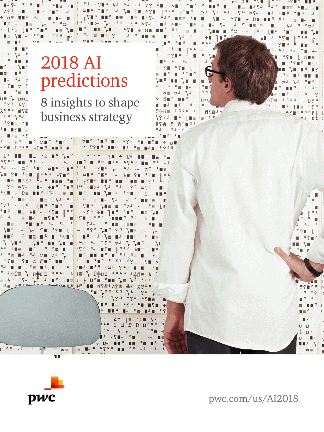 pwc-Ai predictions 2018 report