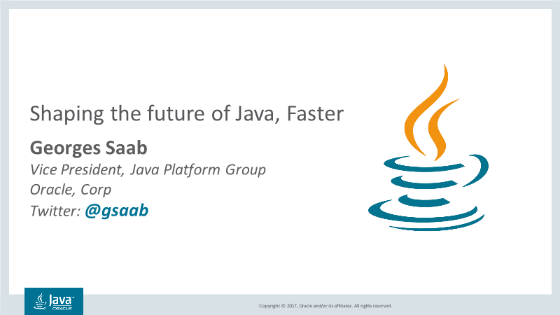 Georges Saab-Shaping the future with Java Faster
