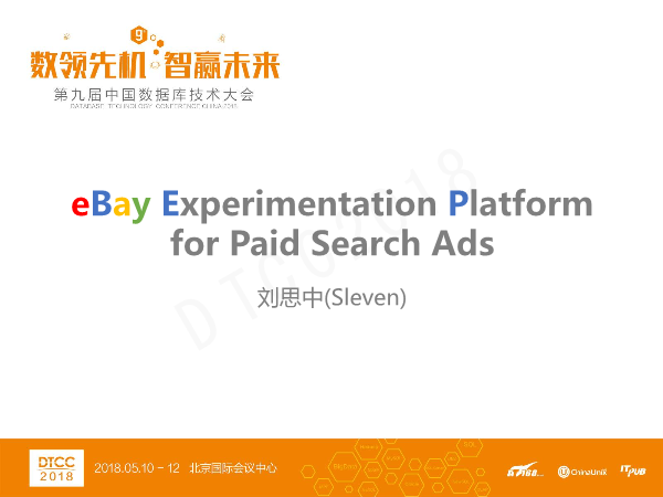 刘思中-eBay Experimentation Platform for Paid Search Ads