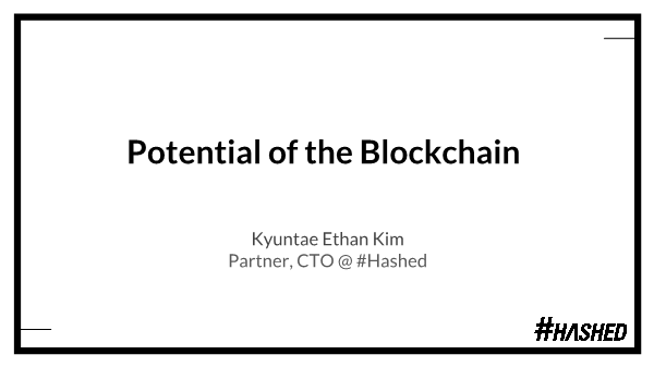 -Potentials of the blockchain technology and curren