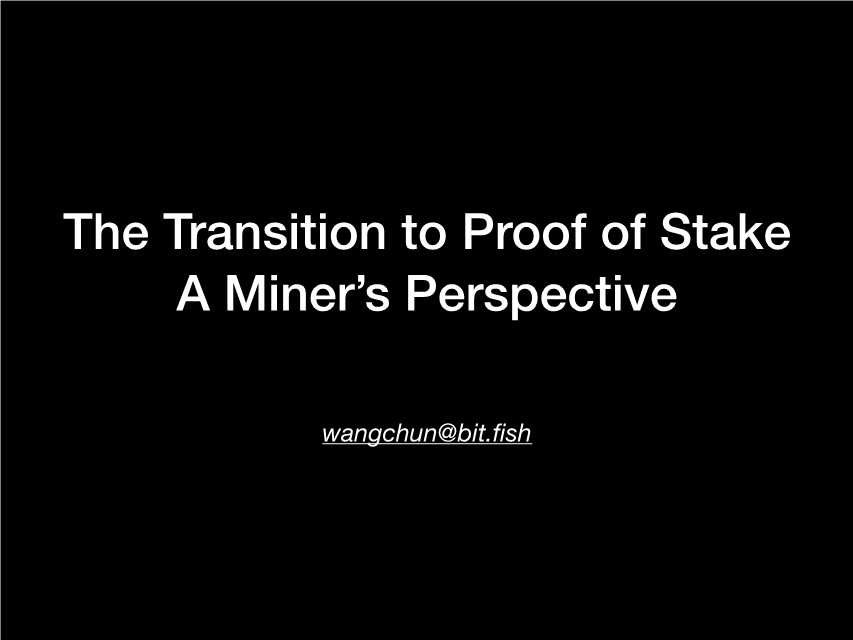 -The transition to Proof of Stake