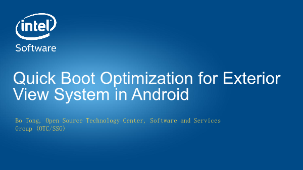 童波-Quick Boot Optimization for Exterior View System in Android