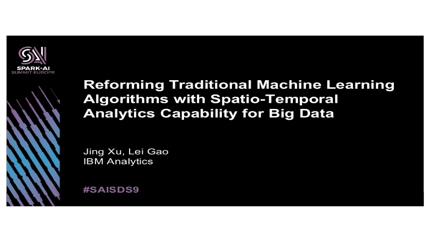 jing xu and lei gao-reforming traditional machine learning algorithms spatiotemporal analytics capability for big data