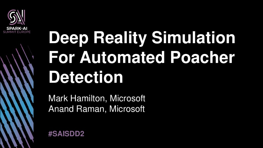 mark hamilton and anand raman-deep reality simulation for automated poacher detection