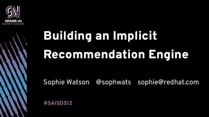sophie watson-building an implicit recommendation engine