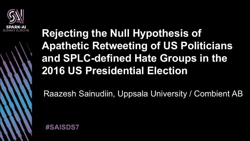 raazesh sainudiin-rejecting the null hypothesis of apathetic retweeting of us politicians and splcdefined hate groups in the 2016 us presidential election
