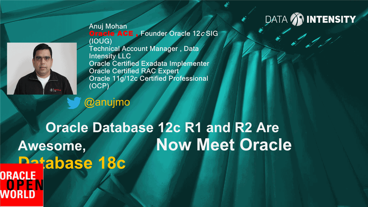 -Oracle Database 12c R1 and R2 Are Awesome Now Meet Oracle Database 18c