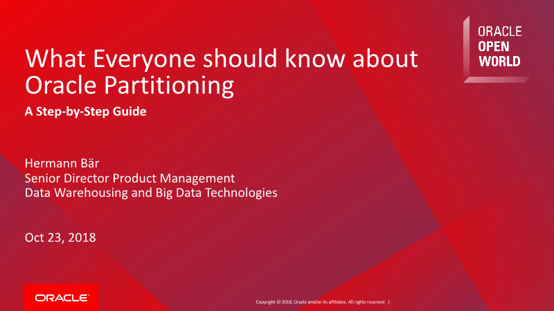 -What Everyone should know about Oracle Partitioning