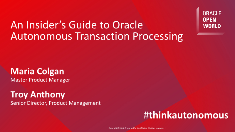 Maria Colgan-An Insider's Guide to Oracle Autonomous Transaction Processing