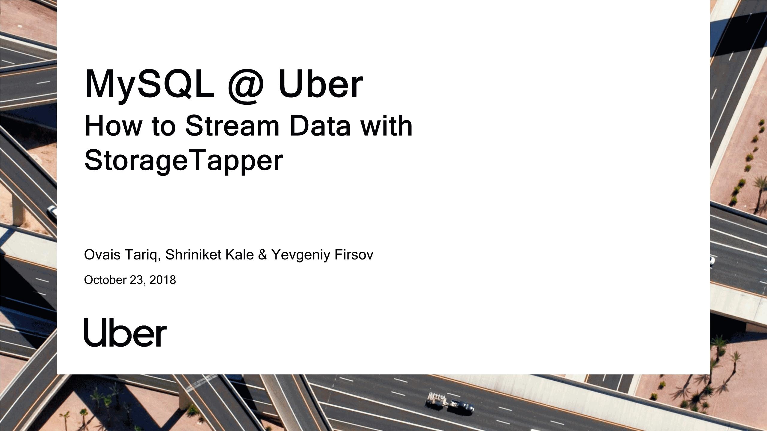 Ovais Tariq-How to Stream Data with StorageTapper