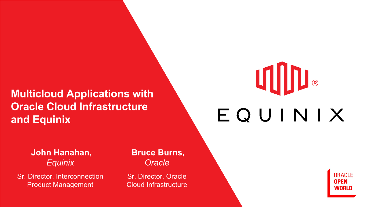 -Multicloud Applications with Oracle Cloud Infrastructure and Equinix