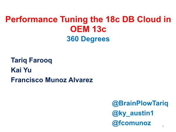 Kai Yu-Performance Tuning the 18c DB Cloud in OEM 13c