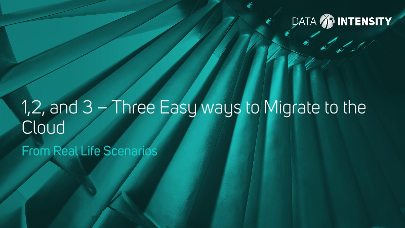 -Three Easy ways to Migrate to theCloud From Real