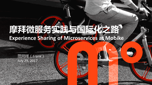 Frank-Experince Sharing of Microservice at Mobike
