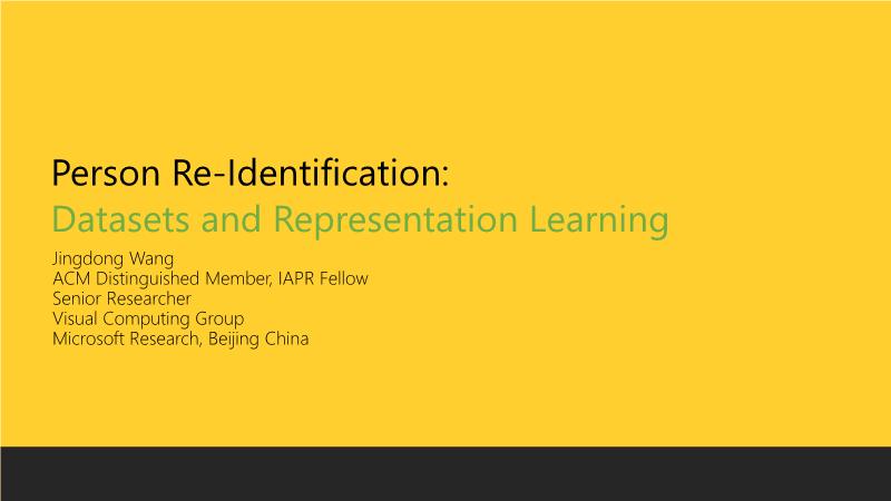 王井东-Datasets and Representation Learning