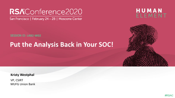-Put the Analysis Back in Your SOC