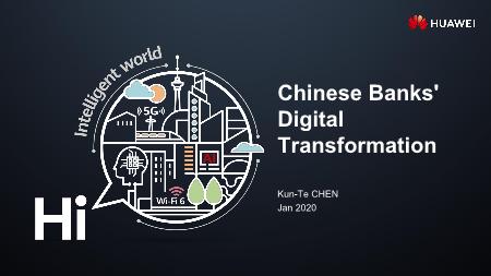 Chen Kun Te-Chinese Banks' Digital Transformation