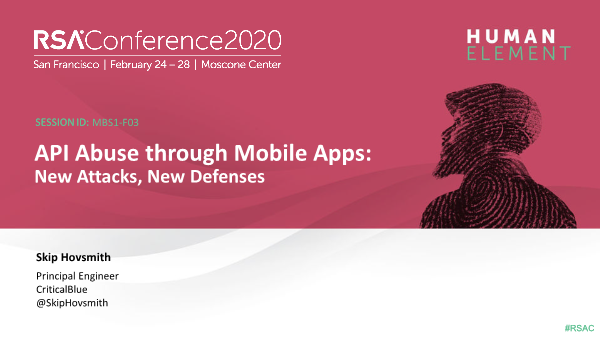 -API Abuse Through Mobile Apps New Attacks New Defenses