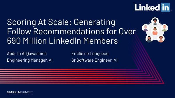 Abdulla Al-scoring at scale generating follow recommendations for over 690 million linkedin members