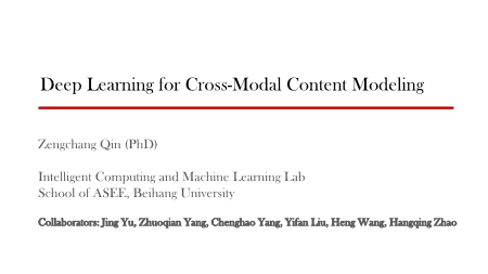 秦曾昌-Deep Learning for Cross Modal Content Modeling