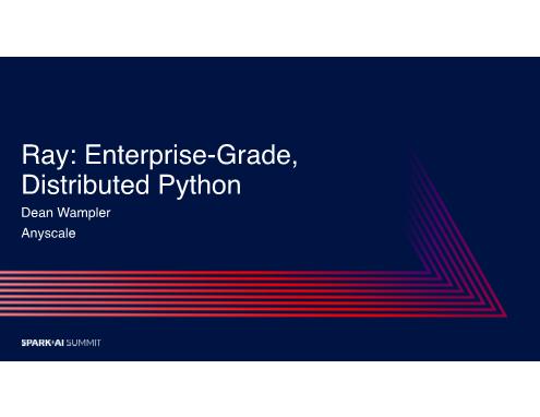 Dean Wampler-ray enterprisegrade distributed python
