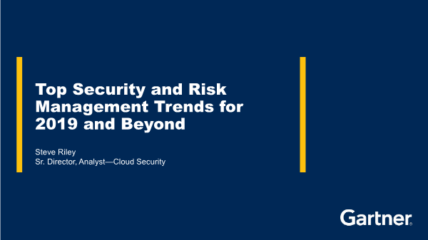 -Top security and risk management trends for 2019