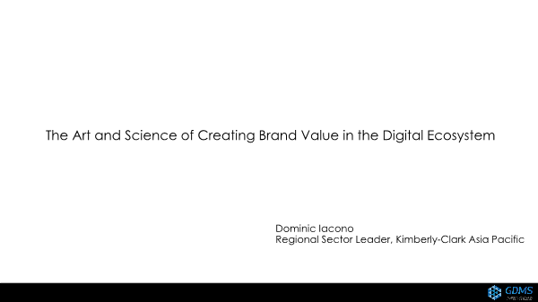 Dominic Iacono-The Art and Science of Creating Brand Value in the Digital Ecosystem