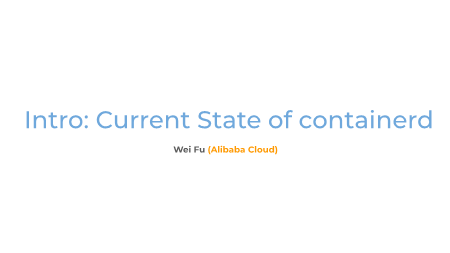 -Intro Current State of containerd