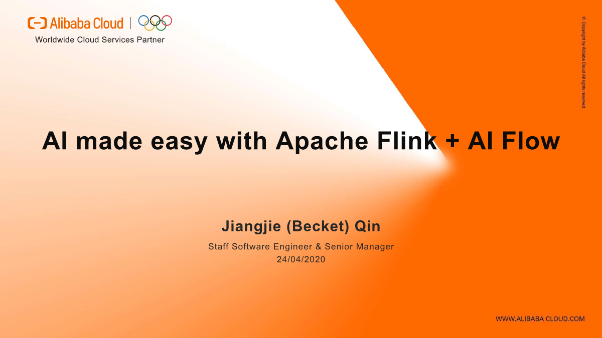 秦江杰-AI made easy with Apache Flink + AI Flow