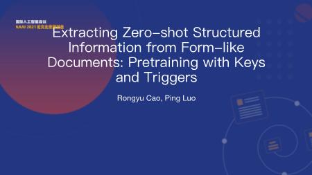 曹荣禹-Extracting Zero shot Structured Information from Form like Documents