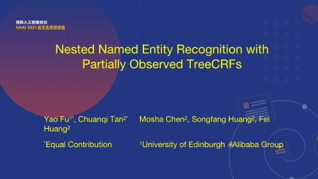 谭传奇-Nested Named Entity Recognition with Partially Observed TreeCRFs