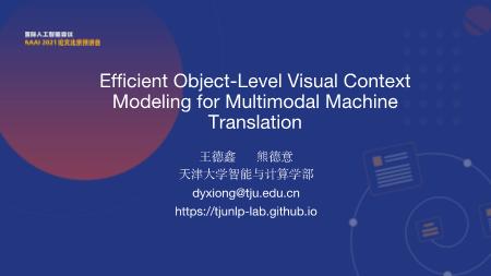 王德鑫 熊德意-Efficient Object Level Visual Context Modeling for Multimodal Machine Translation Masking Irrelevant Objects Helps Grounding