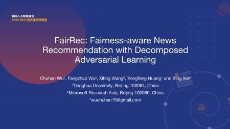 武楚涵-FairRec Fairness aware News Recommendation with Decomposed Adversarial Learning